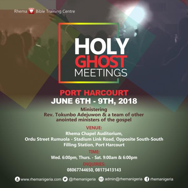 Holy Ghost Meetings 2018 @Port Harcourt @ Rhema Chapel Auditorium