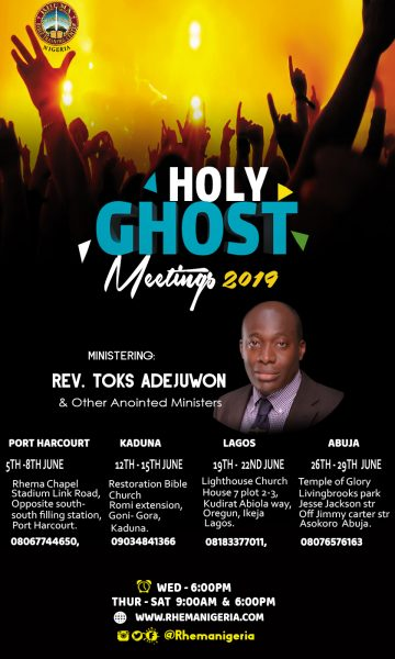 Holy Ghost Meetings 2019 @ Rhema Nigeria